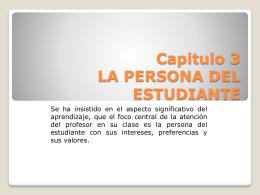 Capitulo 3 LA PERSONA DEL ESTUDIANTE - dany-ascencio-92