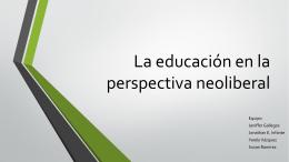 La educación en la perspectiva neoliberal (2) (167