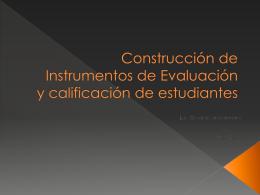 Construcción de Instrumentos de Evaluación y calificación de