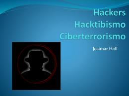 Hackers Hacktibismo Ciberterrorismo - TecnologiasInfo10-4