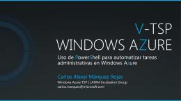 V-TSP Windows Azure Uso de PowerShell para automatizar tareas