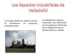 Los Espacios Industriales de Valladolid