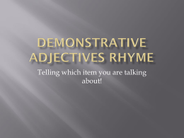 Demonstrative Adjectives Rhyme