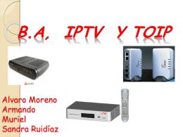 BA, IPTV Y TOIP - gestionredes01