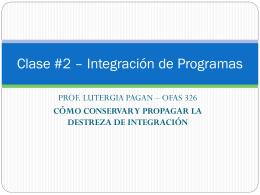 Clase 2 OFAS 326 – Conservar y Propagar la destreza de integración