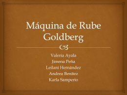 Máquina de Rube Goldberg - Portafolio de evidenciasCynthia leilani