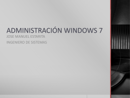 ADMINISTRACIÓN WINDOWS 7