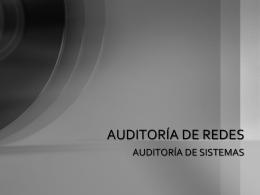 Auditoría de Redes - auditoria-sistemas