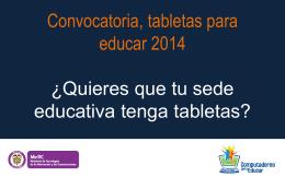 Presentación convocatoria tabletas 2014
