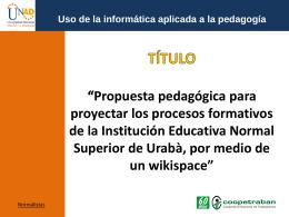 Diapositiva 1 - Proyección Normalista Siglo XXI