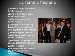 ¿Quiénes están incluídos en la familia hispana?