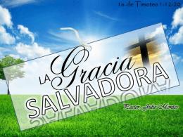 I. LA GRATITUD A DIOS POR UNA SALVACIÓN DE PURA GRACIA