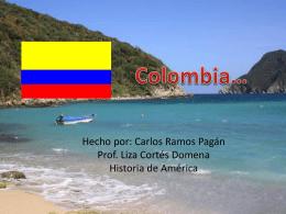Colombia… - Hato Viejo Cumbre