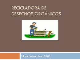 Recicladora de desechos orgánicos
