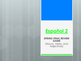 Spanish Spring Final Review Game KGiga