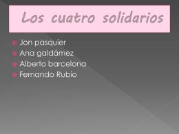 Diapositiva 1 - Los 4 solidarios