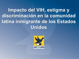 Impacto del VIH, estigma y discriminación en la comunidad latina