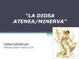 """""""LA DIOSA ATENEA/MINERVA"""" Trabajo realizado por"""