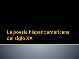 La poesía hispanoamericana del siglo XX