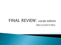 FINAL REVIEW: vocab edition