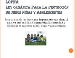 LOPNA Ley orgánica Para La Protección De Niños Niñas y
