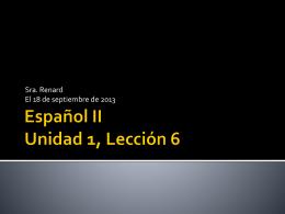 Español II Honores Unidad 1, Lección 1
