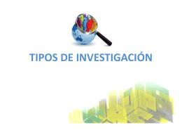 TIPOS DE INVESTIGACIÓN.