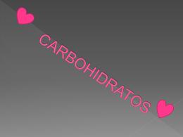CARBOHIDRATOS - Liceo Emperadores Aztecas
