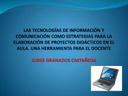 PRODUCTO 3 SESION JORGE GRANADOS - las-tic