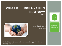 1 Soule. 1985. What Is Conservation Biology