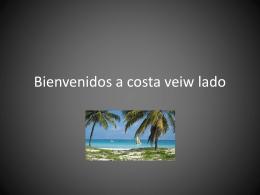 Bienvenidos a costa veiw lado
