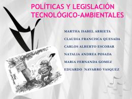 políticas y legislación tecnológico-ambientales