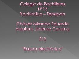 Colegio de Bachilleres N°13 Xochimilco * Tepepan Chávez Miranda