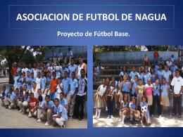 PROYECTO DE FUTBOL BASE NAGUA M.T.S