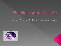 Presentación del Proyecto - de Eléctrico Independiente