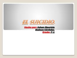 El suicidio.