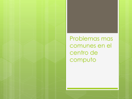 Problemas mas comunes en el centro de computo