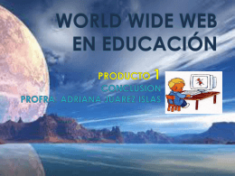 WORLD WIDE WEB EN EDUCACIÓN