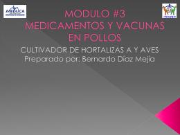 MODULO #3 MEDICAMENTOS Y VACUNAS EN POLLOS