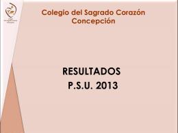 resultados psu 2013 - COLEGIO DEL SAGRADO CORAZóN