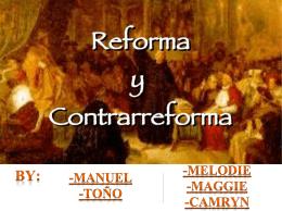 La reforma y la contrarreforma - LaPazColegio2014-2015