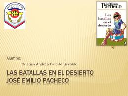Las batallas en el desierto José Emilio Pacheco