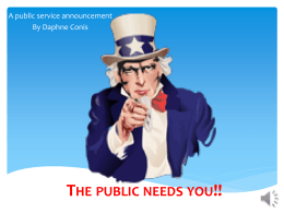 The public needs you!!