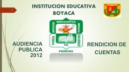 Presentación de PowerPoint - INSTITUCION EDUCATIVA BOYACA