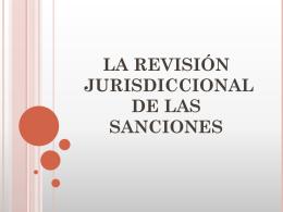 LA REVISIÓN JURISDICCIONAL DE LAS SANCIONES