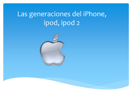 Las generaciones del iPhone, ipod, ipod 2