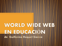 WORLD WIDE WEB EN EDUCACIÓN de Guillermo