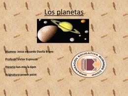 Los Planetas - Alumno:JESUS EDU DAVILA BRAVO