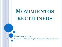 Movimientos rectilíneos clase 3.
