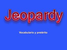 Vocabulario y pretérito